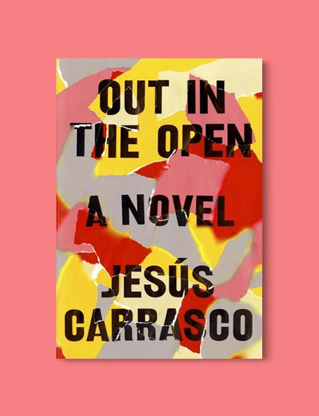 Books Set In Spain - Out In The Open: A Novel by Jesús Carrasco. For books that inspire travel visit www.taleway.com. spanish books, books about spain, books on spain culture, novels set in spain, spanish novels, best books about spain, books on spain travel, best novels set in spain, contemporary novels set in spain, spain historical fiction, spain inspiration, spain travel, packing spain, spain reading list, travel reads, reading list, books around the world, books to read, books set in different countries