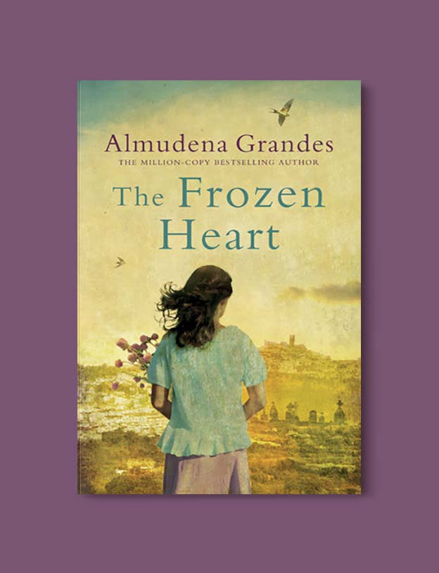 Books Set In Spain - The Frozen Heart by Almudena Grandes. For books that inspire travel visit www.taleway.com. spanish books, books about spain, books on spain culture, novels set in spain, spanish novels, best books about spain, books on spain travel, best novels set in spain, contemporary novels set in spain, spain historical fiction, spain inspiration, spain travel, packing spain, spain reading list, travel reads, reading list, books around the world, books to read, books set in different countries