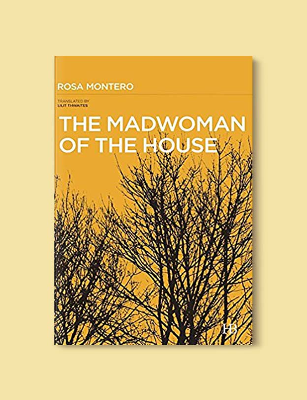 Books Set In Spain - The Madwoman of the House by Rosa Montero. For books that inspire travel visit www.taleway.com. spanish books, books about spain, books on spain culture, novels set in spain, spanish novels, best books about spain, books on spain travel, best novels set in spain, contemporary novels set in spain, spain historical fiction, spain inspiration, spain travel, packing spain, spain reading list, travel reads, reading list, books around the world, books to read, books set in different countries