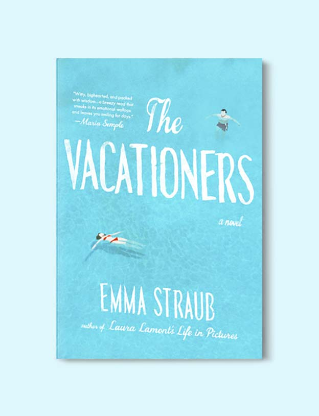 Books Set In Spain - The Vacationers: A Novel by Emma Straub. For books that inspire travel visit www.taleway.com. spanish books, books about spain, books on spain culture, novels set in spain, spanish novels, best books about spain, books on spain travel, best novels set in spain, contemporary novels set in spain, spain historical fiction, spain inspiration, spain travel, packing spain, spain reading list, travel reads, reading list, books around the world, books to read, books set in different countries