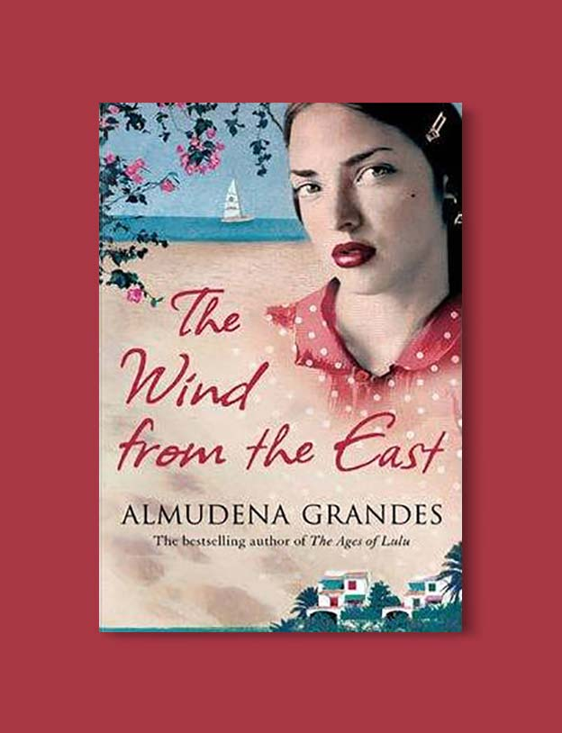 Books Set In Spain - The Wind from the East by Almudena Grandes. For books that inspire travel visit www.taleway.com. spanish books, books about spain, books on spain culture, novels set in spain, spanish novels, best books about spain, books on spain travel, best novels set in spain, contemporary novels set in spain, spain historical fiction, spain inspiration, spain travel, packing spain, spain reading list, travel reads, reading list, books around the world, books to read, books set in different countries