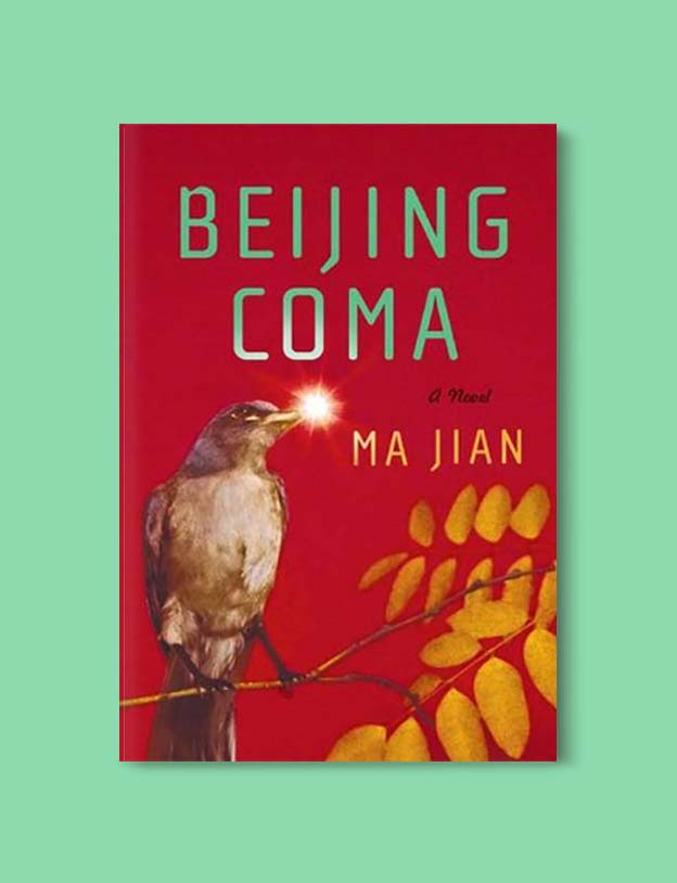 Books Set In China - Beijing Coma by Ma Jian. For books that inspire travel visit www.taleway.com. chinese books, books about china, books on chinese culture, novels set in china, chinese novels, best books about china, books on china travel, best novels about china, contemporary novels set in china, chinese historical fiction, china inspiration, china travel, packing china, china reading list, popular chinese books, novels set in ancient china, best chinese literature, travel reads, reading list, books around the world, books to read, books set in different countries