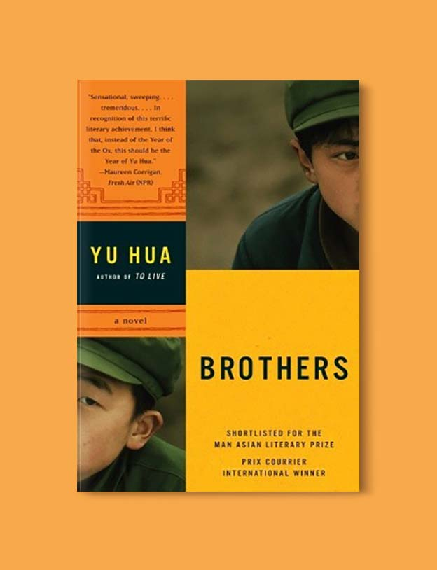 Books Set In China - Brothers by Yu Hua. For books that inspire travel visit www.taleway.com. chinese books, books about china, books on chinese culture, novels set in china, chinese novels, best books about china, books on china travel, best novels about china, contemporary novels set in china, chinese historical fiction, china inspiration, china travel, packing china, china reading list, popular chinese books, novels set in ancient china, best chinese literature, travel reads, reading list, books around the world, books to read, books set in different countries