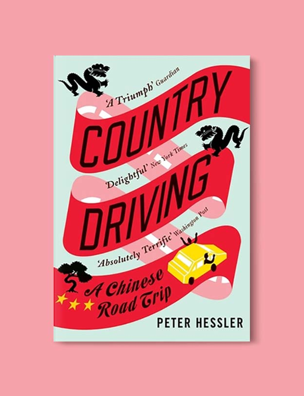 Books Set In China - Country Driving: A Chinese Road Trip by Peter Hessler. For books that inspire travel visit www.taleway.com. chinese books, books about china, books on chinese culture, novels set in china, chinese novels, best books about china, books on china travel, best novels about china, contemporary novels set in china, chinese historical fiction, china inspiration, china travel, packing china, china reading list, popular chinese books, novels set in ancient china, best chinese literature, travel reads, reading list, books around the world, books to read, books set in different countries