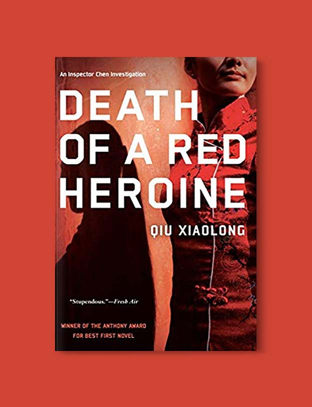 Books Set In China - Death of a Red Heroine by Qiu Xialong. For books that inspire travel visit www.taleway.com. chinese books, books about china, books on chinese culture, novels set in china, chinese novels, best books about china, books on china travel, best novels about china, contemporary novels set in china, chinese historical fiction, china inspiration, china travel, packing china, china reading list, popular chinese books, novels set in ancient china, best chinese literature, travel reads, reading list, books around the world, books to read, books set in different countries