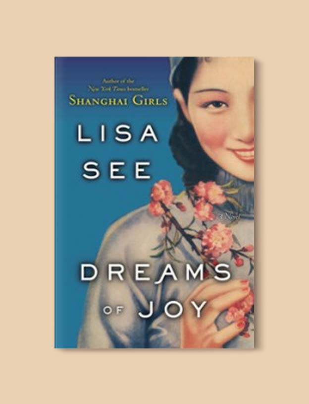 Books Set In China - Dreams of Joy by Lisa See. For books that inspire travel visit www.taleway.com. chinese books, books about china, books on chinese culture, novels set in china, chinese novels, best books about china, books on china travel, best novels about china, contemporary novels set in china, chinese historical fiction, china inspiration, china travel, packing china, china reading list, popular chinese books, novels set in ancient china, best chinese literature, travel reads, reading list, books around the world, books to read, books set in different countries