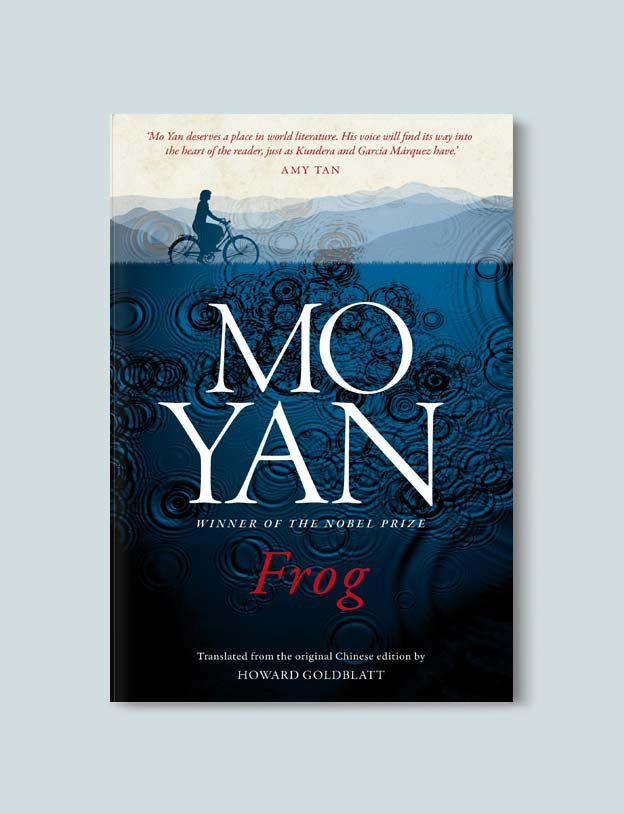 Books Set In China - Frog by Mo Yan. For books that inspire travel visit www.taleway.com. chinese books, books about china, books on chinese culture, novels set in china, chinese novels, best books about china, books on china travel, best novels about china, contemporary novels set in china, chinese historical fiction, china inspiration, china travel, packing china, china reading list, popular chinese books, novels set in ancient china, best chinese literature, travel reads, reading list, books around the world, books to read, books set in different countries
