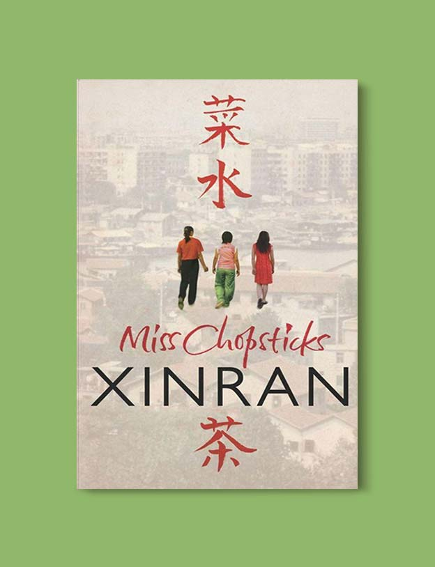 Books Set In China - Miss Chopsticks by Xinran. For books that inspire travel visit www.taleway.com. chinese books, books about china, books on chinese culture, novels set in china, chinese novels, best books about china, books on china travel, best novels about china, contemporary novels set in china, chinese historical fiction, china inspiration, china travel, packing china, china reading list, popular chinese books, novels set in ancient china, best chinese literature, travel reads, reading list, books around the world, books to read, books set in different countries