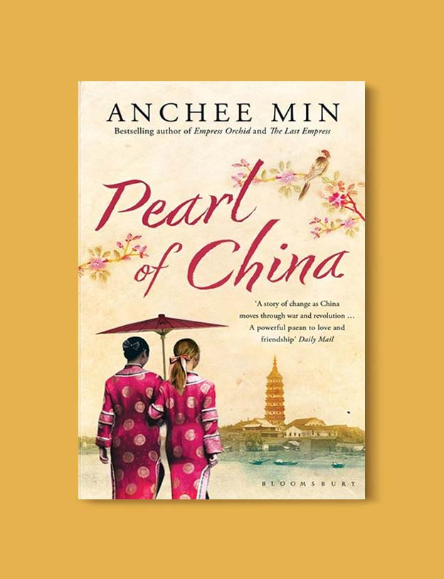 Books Set In China - Pearl of China by Anchee Min. For books that inspire travel visit www.taleway.com. chinese books, books about china, books on chinese culture, novels set in china, chinese novels, best books about china, books on china travel, best novels about china, contemporary novels set in china, chinese historical fiction, china inspiration, china travel, packing china, china reading list, popular chinese books, novels set in ancient china, best chinese literature, travel reads, reading list, books around the world, books to read, books set in different countries