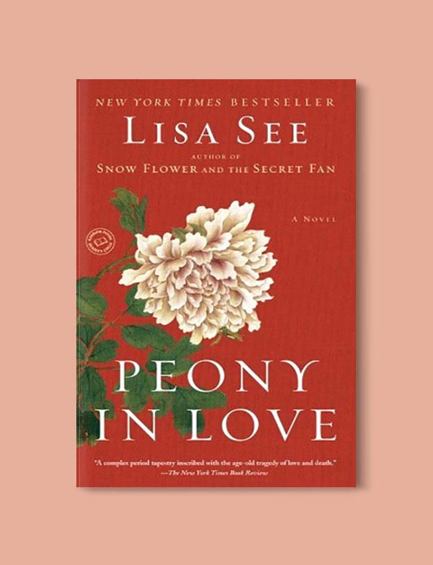 Books Set In China - Peony In Love by Lisa See. For books that inspire travel visit www.taleway.com. chinese books, books about china, books on chinese culture, novels set in china, chinese novels, best books about china, books on china travel, best novels about china, contemporary novels set in china, chinese historical fiction, china inspiration, china travel, packing china, china reading list, popular chinese books, novels set in ancient china, best chinese literature, travel reads, reading list, books around the world, books to read, books set in different countries
