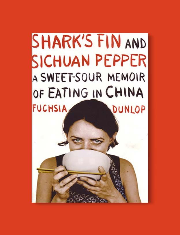 Books Set In China - Shark's Fin And Sichuan Pepper: A Sweet-Sour Memoir of Eating in China by Fuchsia Dunlop. For books that inspire travel visit www.taleway.com. chinese books, books about china, books on chinese culture, novels set in china, chinese novels, best books about china, books on china travel, best novels about china, contemporary novels set in china, chinese historical fiction, china inspiration, china travel, packing china, china reading list, popular chinese books, novels set in ancient china, best chinese literature, travel reads, reading list, books around the world, books to read, books set in different countries