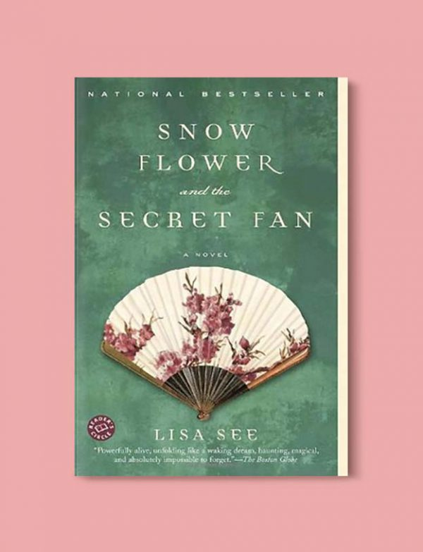 Books Set In China - Snow Flower and the Secret Fan by Lisa See. For books that inspire travel visit www.taleway.com. chinese books, books about china, books on chinese culture, novels set in china, chinese novels, best books about china, books on china travel, best novels about china, contemporary novels set in china, chinese historical fiction, china inspiration, china travel, packing china, china reading list, popular chinese books, novels set in ancient china, best chinese literature, travel reads, reading list, books around the world, books to read, books set in different countries