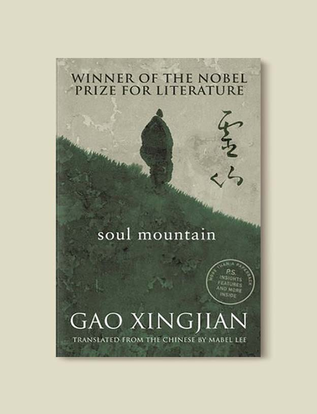 Books Set In China - Soul Mountain by Gao Xingjian. For books that inspire travel visit www.taleway.com. chinese books, books about china, books on chinese culture, novels set in china, chinese novels, best books about china, books on china travel, best novels about china, contemporary novels set in china, chinese historical fiction, china inspiration, china travel, packing china, china reading list, popular chinese books, novels set in ancient china, best chinese literature, travel reads, reading list, books around the world, books to read, books set in different countries