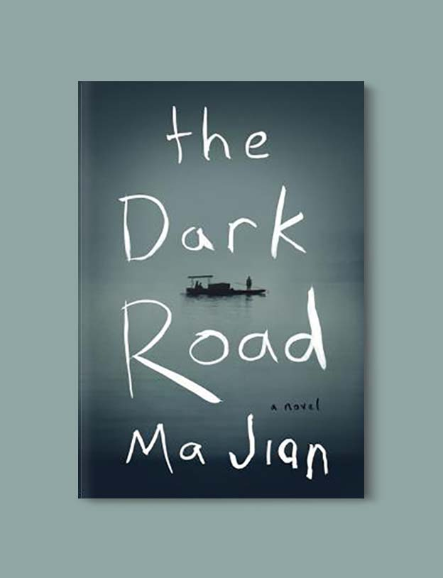 Books Set In China - The Dark Road by Ma Jian. For books that inspire travel visit www.taleway.com. chinese books, books about china, books on chinese culture, novels set in china, chinese novels, best books about china, books on china travel, best novels about china, contemporary novels set in china, chinese historical fiction, china inspiration, china travel, packing china, china reading list, popular chinese books, novels set in ancient china, best chinese literature, travel reads, reading list, books around the world, books to read, books set in different countries