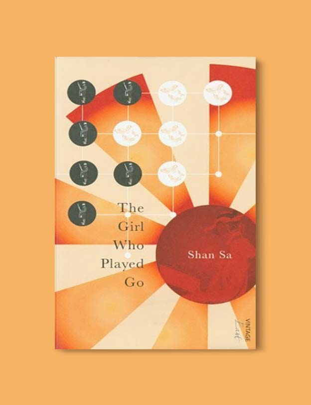 Books Set In China - The Girl Who Played Go by Shan Sa. For books that inspire travel visit www.taleway.com. chinese books, books about china, books on chinese culture, novels set in china, chinese novels, best books about china, books on china travel, best novels about china, contemporary novels set in china, chinese historical fiction, china inspiration, china travel, packing china, china reading list, popular chinese books, novels set in ancient china, best chinese literature, travel reads, reading list, books around the world, books to read, books set in different countries