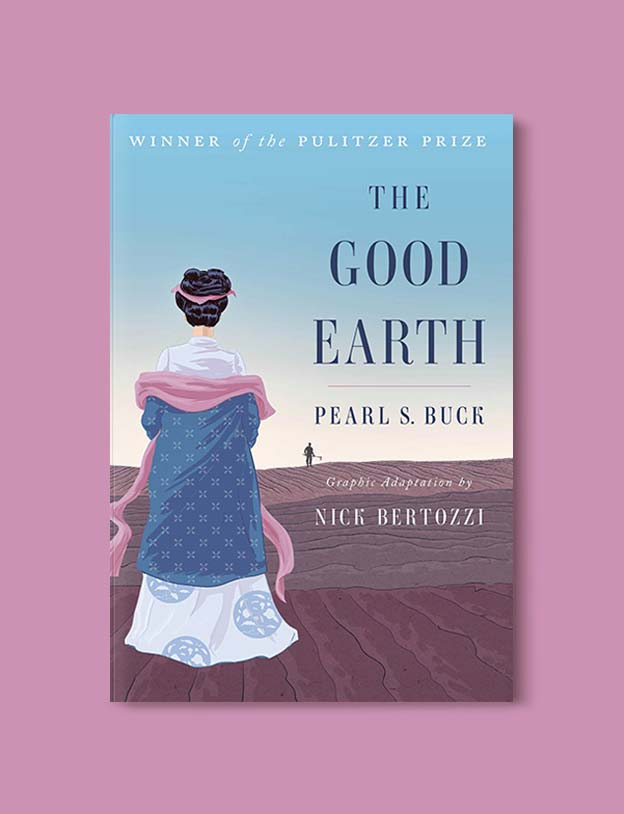 Books Set In China - The Good Earth by Pearl S. Buck. For books that inspire travel visit www.taleway.com. chinese books, books about china, books on chinese culture, novels set in china, chinese novels, best books about china, books on china travel, best novels about china, contemporary novels set in china, chinese historical fiction, china inspiration, china travel, packing china, china reading list, popular chinese books, novels set in ancient china, best chinese literature, travel reads, reading list, books around the world, books to read, books set in different countries