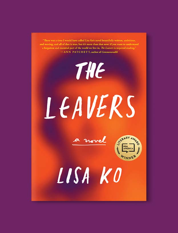 Books Set In China - The Leavers: A Novel by Lisa Ko. For books that inspire travel visit www.taleway.com. chinese books, books about china, books on chinese culture, novels set in china, chinese novels, best books about china, books on china travel, best novels about china, contemporary novels set in china, chinese historical fiction, china inspiration, china travel, packing china, china reading list, popular chinese books, novels set in ancient china, best chinese literature, travel reads, reading list, books around the world, books to read, books set in different countries