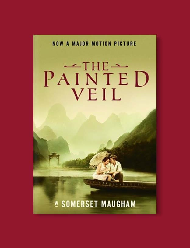Books Set In China - The Painted Veil by W. Somerset Maugham. For books that inspire travel visit www.taleway.com. chinese books, books about china, books on chinese culture, novels set in china, chinese novels, best books about china, books on china travel, best novels about china, contemporary novels set in china, chinese historical fiction, china inspiration, china travel, packing china, china reading list, popular chinese books, novels set in ancient china, best chinese literature, travel reads, reading list, books around the world, books to read, books set in different countries