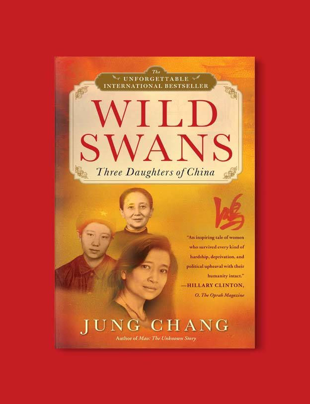 Books Set In China - Wild Swans: Three Daughters of China by Jung Chang. For books that inspire travel visit www.taleway.com. chinese books, books about china, books on chinese culture, novels set in china, chinese novels, best books about china, books on china travel, best novels about china, contemporary novels set in china, chinese historical fiction, china inspiration, china travel, packing china, china reading list, popular chinese books, novels set in ancient china, best chinese literature, travel reads, reading list, books around the world, books to read, books set in different countries