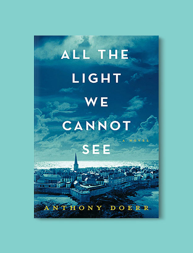 Books Set In Germany - All The Light We Cannot See by Anthony Doerr. For more books that inspire travel visit www.taleway.com. german books, books about germany, germany inspiration, books germany, germany travel, novels set in germany, german novels, german reading, germany reading challenge, books set in europe, german culture, german history, books arounds the world, books to read, reading challenge, travel reads