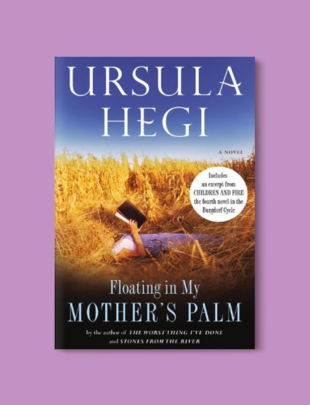 Books Set In Germany - Floating In My Mothers Palm by Ursula Hegi. For more books that inspire travel visit www.taleway.com. german books, books about germany, germany inspiration, books germany, germany travel, novels set in germany, german novels, german reading, germany reading challenge, books set in europe, german culture, german history, books arounds the world, books to read, reading challenge, travel reads