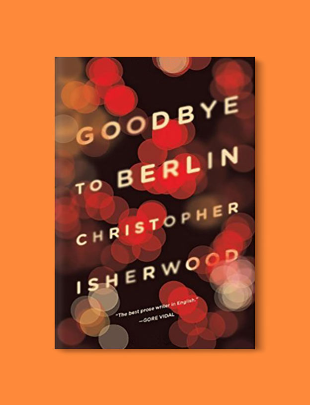Books Set In Germany - Goodbye to Berlin by Christopher Isherwood. For more books that inspire travel visit www.taleway.com. german books, books about germany, germany inspiration, books germany, germany travel, novels set in germany, german novels, german reading, germany reading challenge, books set in europe, german culture, german history, books arounds the world, books to read, reading challenge, travel reads