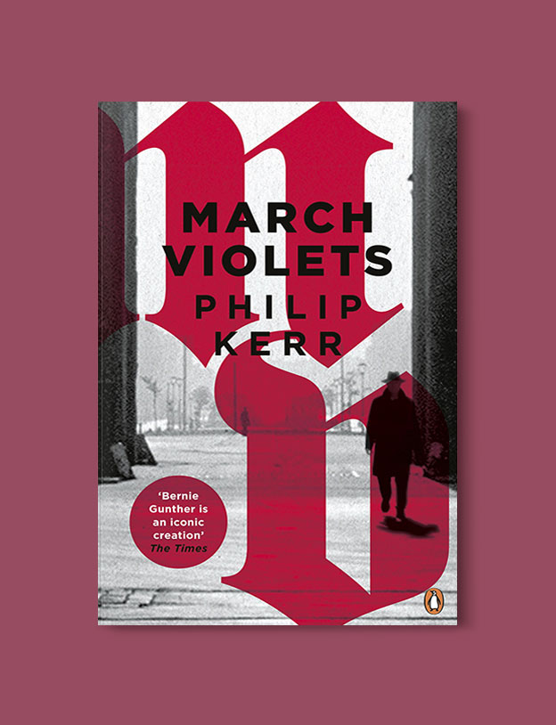 Books Set In Germany - March Violets by Philip Kerr. For more books that inspire travel visit www.taleway.com. german books, books about germany, germany inspiration, books germany, germany travel, novels set in germany, german novels, german reading, germany reading challenge, books set in europe, german culture, german history, books arounds the world, books to read, reading challenge, travel reads