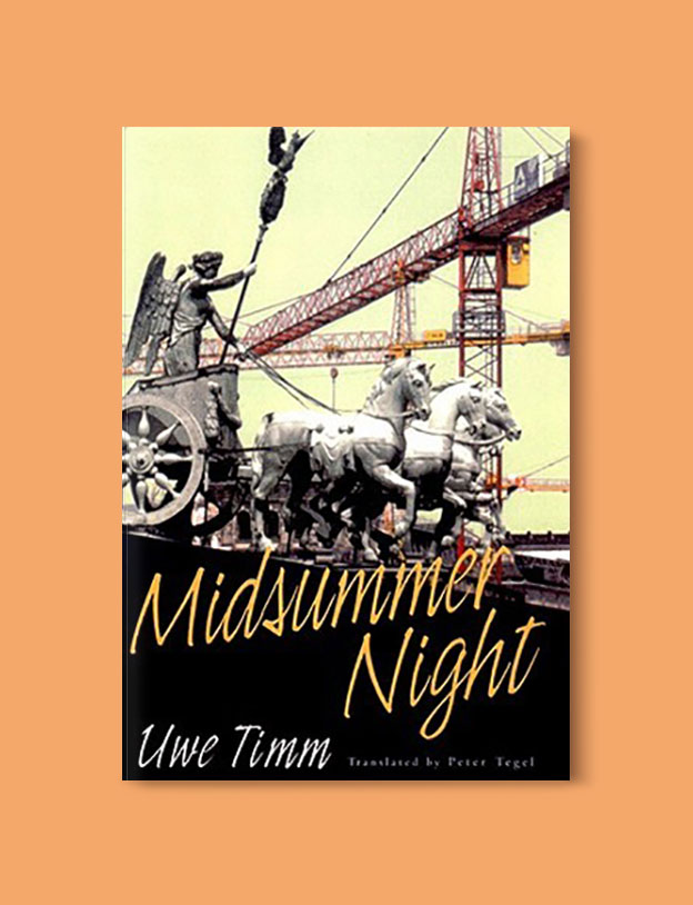 Books Set In Germany - Midsummer Night by Uwe Timm. For more books that inspire travel visit www.taleway.com. german books, books about germany, germany inspiration, books germany, germany travel, novels set in germany, german novels, german reading, germany reading challenge, books set in europe, german culture, german history, books arounds the world, books to read, reading challenge, travel reads