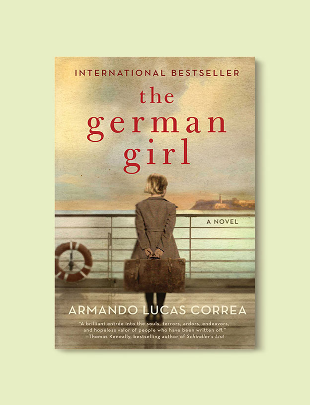 Books Set In Germany - The German Girl by Armando Lucas Correa. For more books that inspire travel visit www.taleway.com. german books, books about germany, germany inspiration, books germany, germany travel, novels set in germany, german novels, german reading, germany reading challenge, books set in europe, german culture, german history, books arounds the world, books to read, reading challenge, travel reads