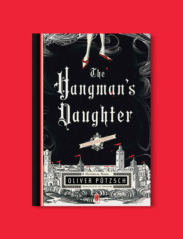 Books Set In Germany - The Hangmans Daughter by Oliver Potzsch. For more books that inspire travel visit www.taleway.com. german books, books about germany, germany inspiration, books germany, germany travel, novels set in germany, german novels, german reading, germany reading challenge, books set in europe, german culture, german history, books arounds the world, books to read, reading challenge, travel reads