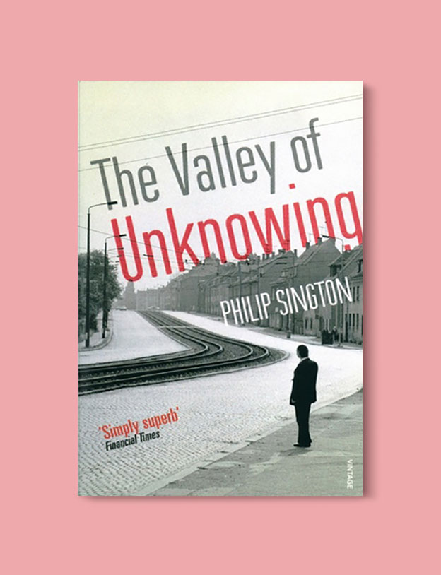Books Set In Germany - The Valley of Unknowing by Philip Sington. For more books that inspire travel visit www.taleway.com. german books, books about germany, germany inspiration, books germany, germany travel, novels set in germany, german novels, german reading, germany reading challenge, books set in europe, german culture, german history, books arounds the world, books to read, reading challenge, travel reads