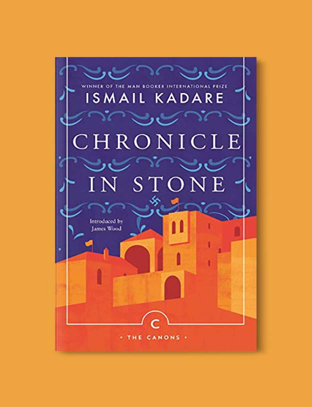Books Set Around The World - Chronicle In Stone by Ismail Kadare. For more books that inspire travel visit www.taleway.com. world books, books around the world, travel inspiration, world travel, novels set around the world, world novels, books and travel, travel reads, reading list, books to read, books set in different countries, world reading challenge