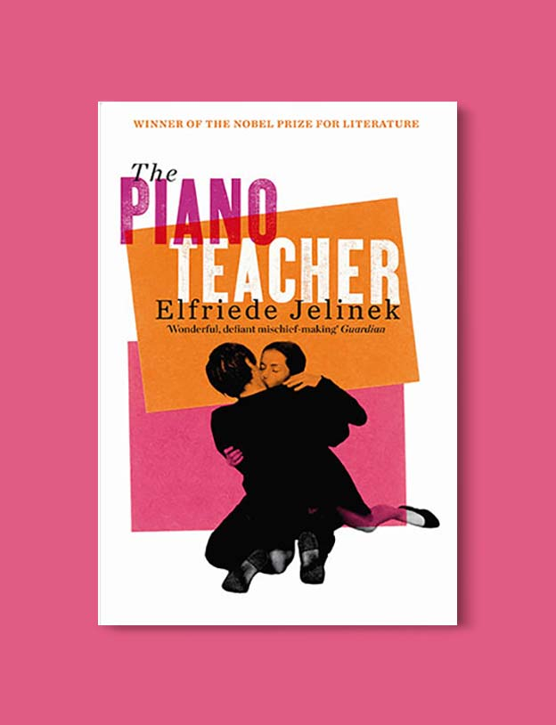 Books Set Around The World - The Piano Teacher by Elfriede Jelinek. For more books that inspire travel visit www.taleway.com. world books, books around the world, travel inspiration, world travel, novels set around the world, world novels, books and travel, travel reads, reading list, books to read, books set in different countries, world reading challenge