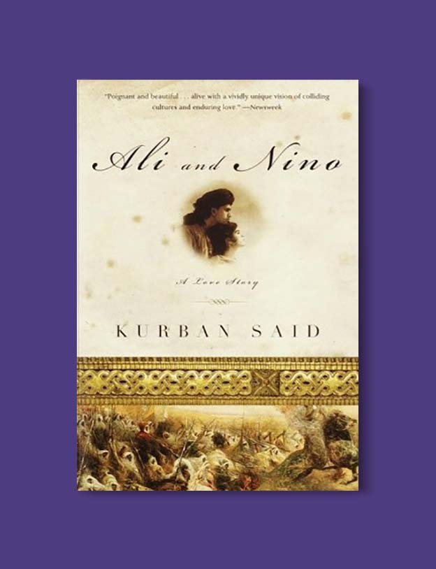 Books Set Around The World - Ali and Nino by Kurban Said. For more books that inspire travel visit www.taleway.com. world books, books around the world, travel inspiration, world travel, novels set around the world, world novels, books and travel, travel reads, reading list, books to read, books set in different countries, world reading challenge