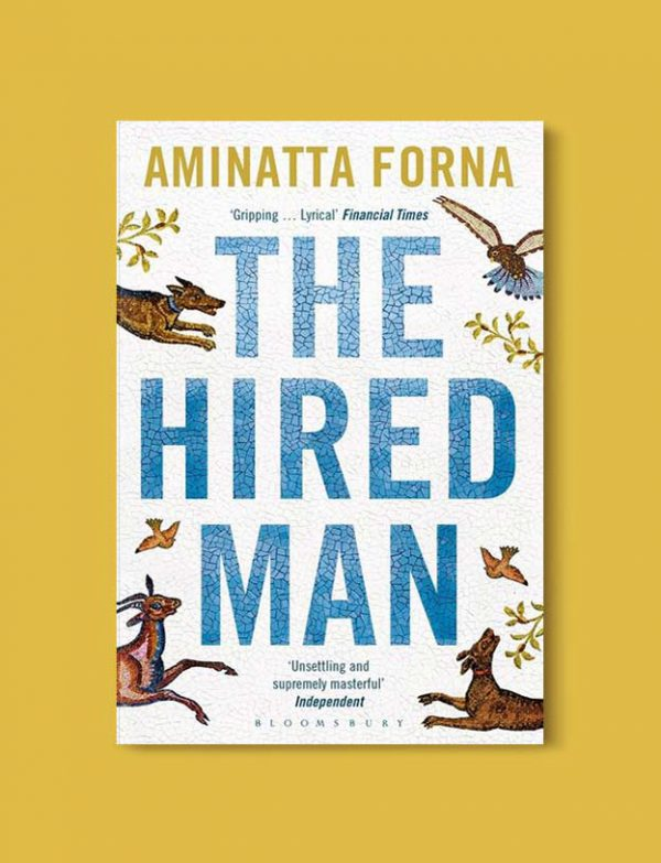 Books Set Around The World - The Hired Man by Aminatta Forna. For more books that inspire travel visit www.taleway.com. world books, books around the world, travel inspiration, world travel, novels set around the world, world novels, books and travel, travel reads, reading list, books to read, books set in different countries, world reading challenge