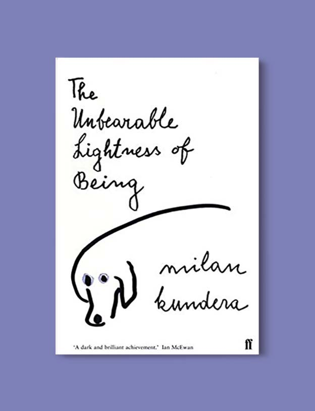 Books Set Around The World - The Unbearable Lightness of Being by Milan Kundera. For more books that inspire travel visit www.taleway.com. world books, books around the world, travel inspiration, world travel, novels set around the world, world novels, books and travel, travel reads, reading list, books to read, books set in different countries, world reading challenge