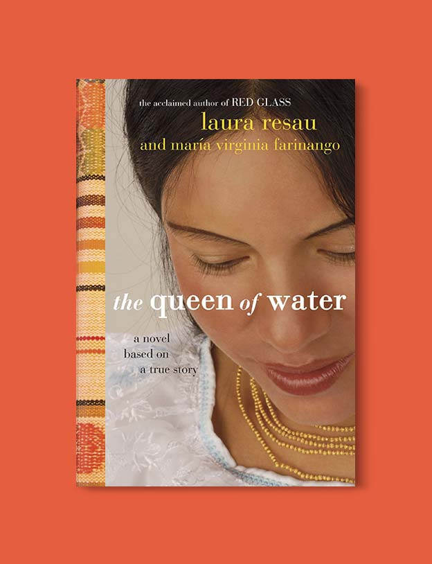 Books Set Around The World - The Queen of Water by Laura Resau. For more books that inspire travel visit www.taleway.com. world books, books around the world, travel inspiration, world travel, novels set around the world, world novels, books and travel, travel reads, reading list, books to read, books set in different countries, world reading challenge