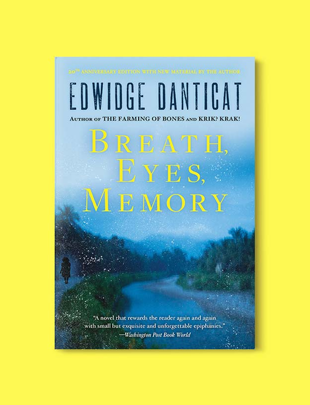 Books Set Around The World - Breath, Eyes, Memory by Edwidge Danticat. For more books that inspire travel visit www.taleway.com. world books, books around the world, travel inspiration, world travel, novels set around the world, world novels, books and travel, travel reads, reading list, books to read, books set in different countries, world reading challenge