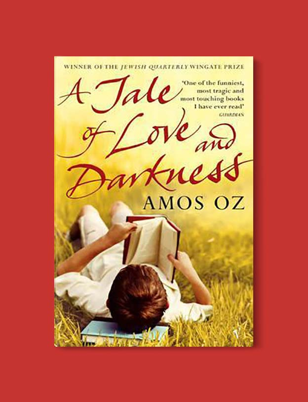 Books Set Around The World - A Tale of Love and Darkness by Amos Oz. For more books that inspire travel visit www.taleway.com. world books, books around the world, travel inspiration, world travel, novels set around the world, world novels, books and travel, travel reads, reading list, books to read, books set in different countries, world reading challenge