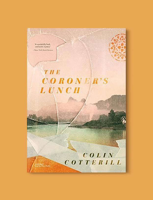 Books Set Around The World - The Coroners Lunch by Colin Cotterill. For more books that inspire travel visit www.taleway.com. world books, books around the world, travel inspiration, world travel, novels set around the world, world novels, books and travel, travel reads, reading list, books to read, books set in different countries, world reading challenge