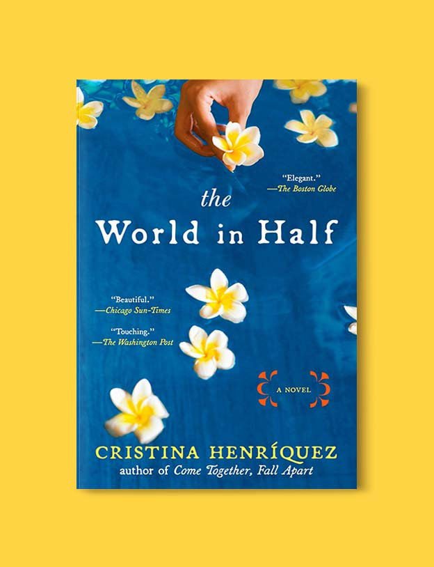 Books Set Around The World - The World In Half by Cristina Henriquez. For more books that inspire travel visit www.taleway.com. world books, books around the world, travel inspiration, world travel, novels set around the world, world novels, books and travel, travel reads, reading list, books to read, books set in different countries, world reading challenge