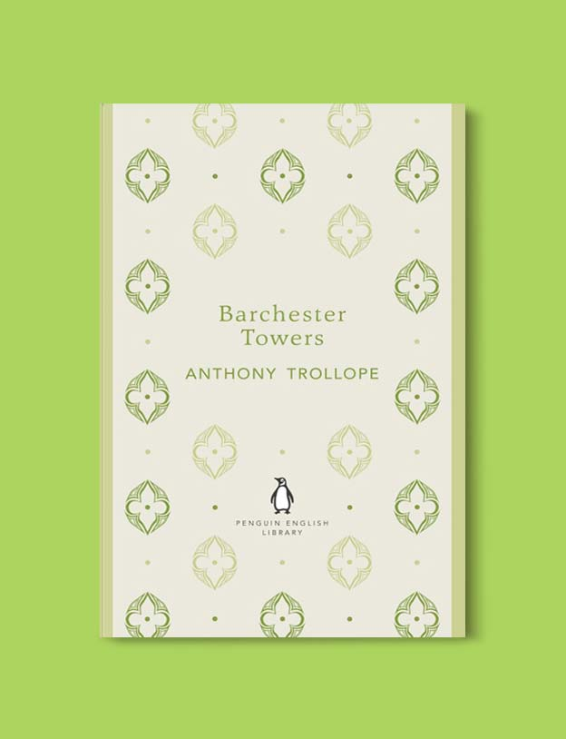 Penguin English Library - Barchester Towers (Barsetshire #2) by Anthony Trollope. penguin books, penguin classics, english library books, new penguin english library, penguin library, penguin books series, english library, coralie bickford smith, classic books, classic books to read, book design, reading challenge, reading list, books to read