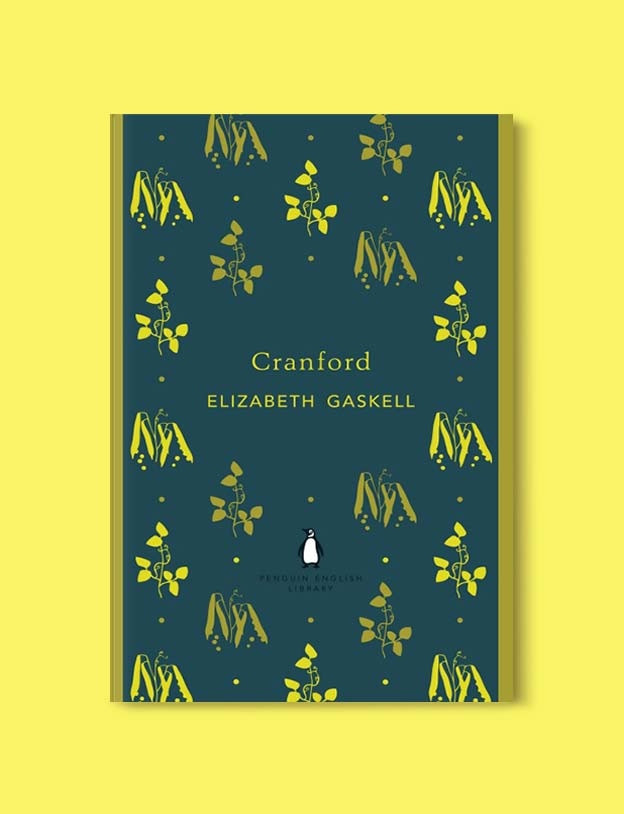 Penguin English Library - Cranford by Elizabeth Gaskell. penguin books, penguin classics, english library books, new penguin english library, penguin library, penguin books series, english library, coralie bickford smith, classic books, classic books to read, book design, reading challenge, reading list, books to read