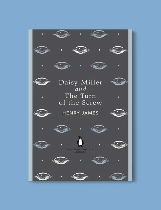 Penguin English Library - Daisy Miller and The Turn of the Screw by Henry James. penguin books, penguin classics, english library books, new penguin english library, penguin library, penguin books series, english library, coralie bickford smith, classic books, classic books to read, book design, reading challenge, reading list, books to read