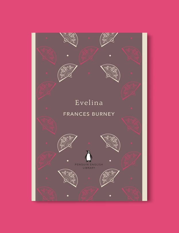 Penguin English Library - Evelina by Fanny Burney. penguin books, penguin classics, english library books, new penguin english library, penguin library, penguin books series, english library, coralie bickford smith, classic books, classic books to read, book design, reading challenge, reading list, books to read