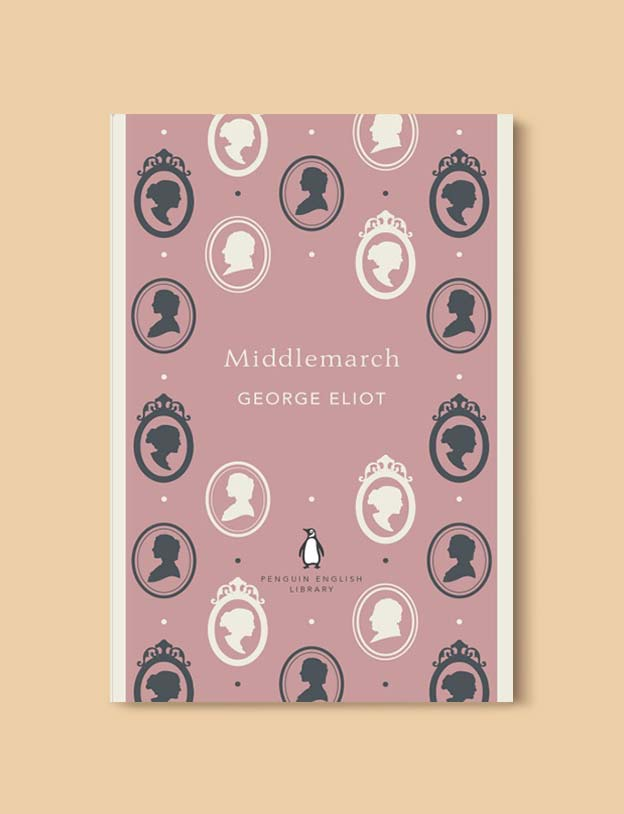 Penguin English Library - Middlemarch by George Eliot. penguin books, penguin classics, english library books, new penguin english library, penguin library, penguin books series, english library, coralie bickford smith, classic books, classic books to read, book design, reading challenge, reading list, books to read