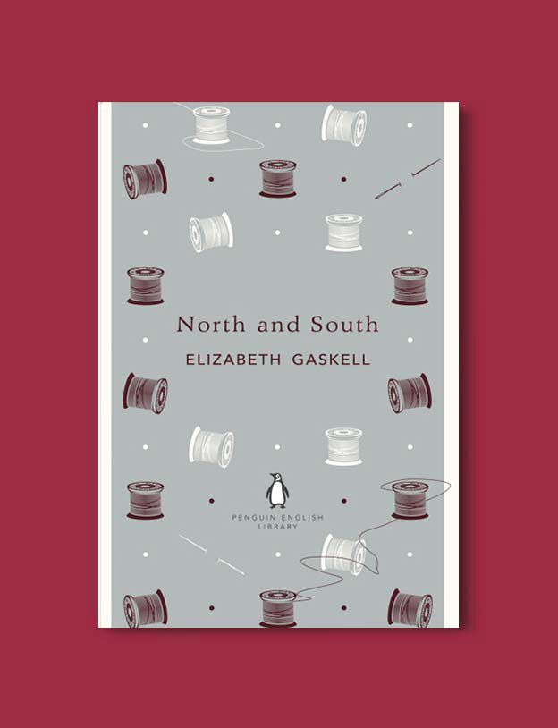 Penguin English Library - North and South by Elizabeth Gaskell. penguin books, penguin classics, english library books, new penguin english library, penguin library, penguin books series, english library, coralie bickford smith, classic books, classic books to read, book design, reading challenge, reading list, books to read