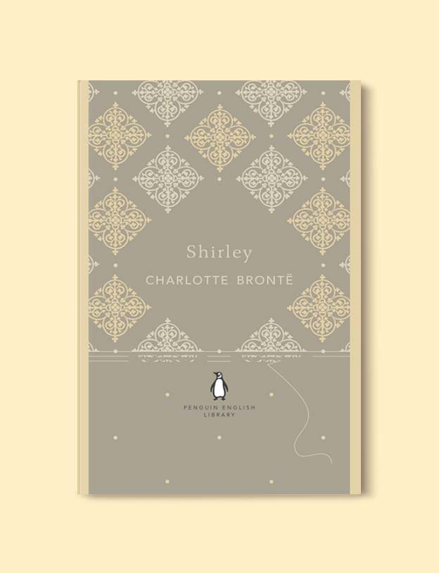 Penguin English Library - Shirley by Charlotte Brontë. penguin books, penguin classics, english library books, new penguin english library, penguin library, penguin books series, english library, coralie bickford smith, classic books, classic books to read, book design, reading challenge, reading list, books to read