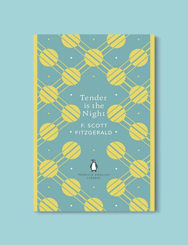 Penguin English Library - Tender is the Night by F. Scott Fitzgerald. penguin books, penguin classics, english library books, new penguin english library, penguin library, penguin books series, english library, coralie bickford smith, classic books, classic books to read, book design, reading challenge, reading list, books to read