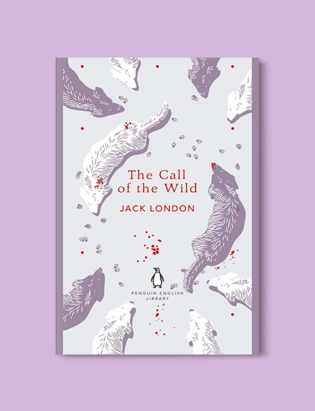 Penguin English Library - The Call of the Wild by Jack London. penguin books, penguin classics, english library books, new penguin english library, penguin library, penguin books series, english library, coralie bickford smith, classic books, classic books to read, book design, reading challenge, reading list, books to read